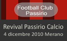 Ospiti e eventi 2010 revival passirio calcio