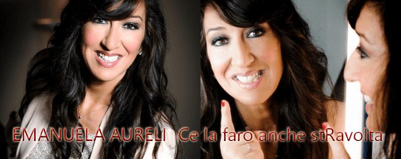 Manuela Aureli – Ce la farò anche stRavolta